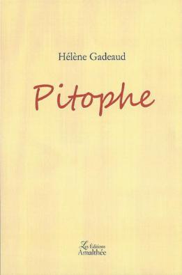 Pitophe - HÉLÈNE GADEAUD
