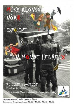 """Alpes mancelles activités présente : """"Un monde heureux"""" !  le 2021-07-09 10:00:00 - 2021-08-05 18:00:00"""