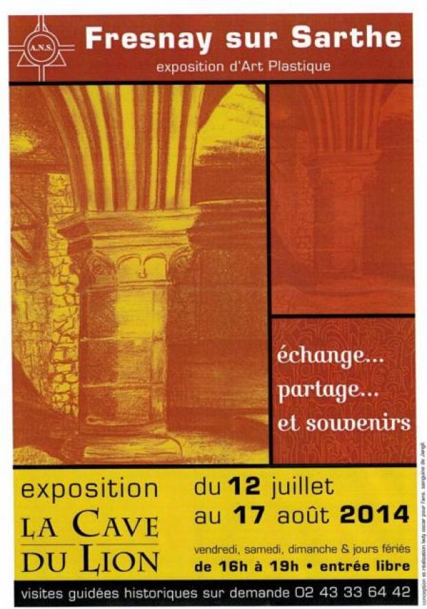 La Cave du Lion - Fresnay sur Sarthe - Exposition A.N.S. Artistes Nord Sarthe 2014
