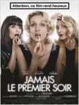 Jamais le premier soir - Fresnay sur Sarthe - Samedi 22 février 2014 à 20h30